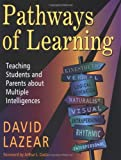 img - for Pathways of Learning: Teaching Students and Parents About Multiple Intelligences book / textbook / text book