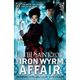 The Iron Wyrm Affair (Bannon and Clare)by Lilith Saintcrow