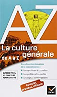 La culture générale de A à Z: classes prépa, IEP, concours administratifs...