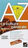 La culture générale de A à Z: classes prépa, IEP, concours administratifs... par Müller