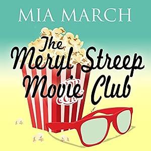The Meryl Streep Movie Club Audiobook