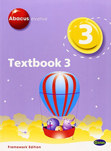 Abacus Evolve Year 3/P4 Textbook 3 Framework Edition: Textbook No. 3 (Abacus Evolve Fwk (2007))