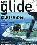 glide(グライド) vol.11(サーフィンライフ2010年9月号増刊)