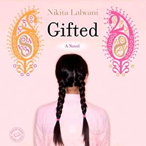Gifted: A Novel | [Nikita Lalwani]