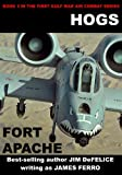 img - for Hogs #3 Fort Apache (Jim DeFelice's HOGS First Gulf War series) book / textbook / text book