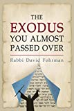 The Exodus You Almost Passed Over