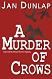 A Murder of Crows (Bob White Birder Murder Mystery)