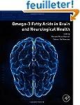 Omega-3 Fatty Acids in Brain and Neur...