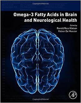 Omega-3 Fatty Acids in Brain and Neurological Health: 9780124105270