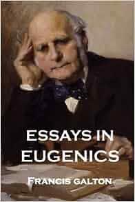 galton essays on eugenics