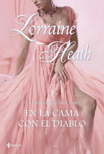 Lorraine Heath  Laura Fernández Nogales - Los huérfanos de Saint James. En la cama con el diablo