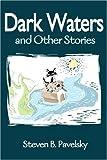 Dark Waters, Pavelsky, Steven