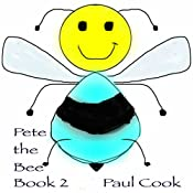 Pete the Bee, Book 2 | Paul Cook