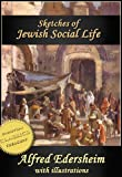 img - for Sketches of Jewish Social Life in the Days of Christ (Illustrated) book / textbook / text book