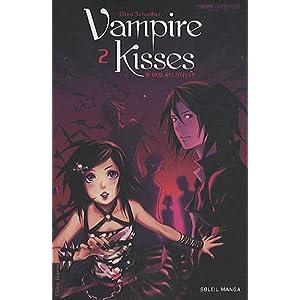 Vampire Kisses, Tome 2 :