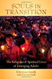 img - for Souls in Transition: The Religious and Spiritual Lives of Emerging Adults book / textbook / text book