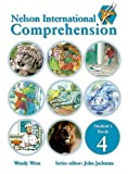 Nelson International Comprehension  - 4 (Nelson Comprehension International)
