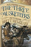 Alexandre Dumas The Three Musketeers: Illustrated Young Readers' Edition