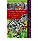 (In the Company of Cheerful Ladies) By Alexander McCall Smith (Author) Paperback on (Mar , 2005) Alexander McCall Smith