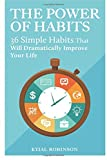 img - for The Power Of Habits: 36 Simple Habits That Will Dramatically Improve Your Life book / textbook / text book