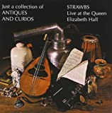 Just A Collection Of Antiques And Curios by Strawbs (1999-01-26)