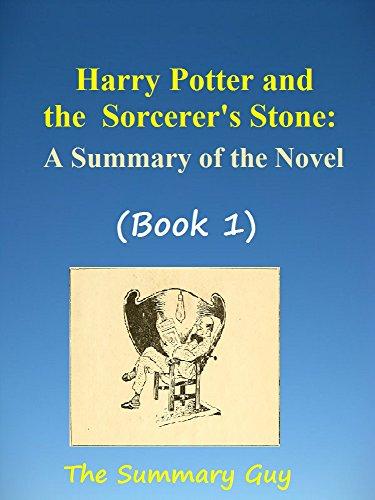 The Summary Guy - Harry Potter and the Sorcerer's Stone (Book 1): A Summary Of The Novel (The Summary Guy: Harry Potter Book 1,2,3,4,5,6,7)