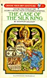 img - for Choose Your Own Adventure No. 53: The Case of the Silk King book / textbook / text book