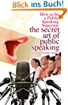 How to be a Public Speaking Superstar...