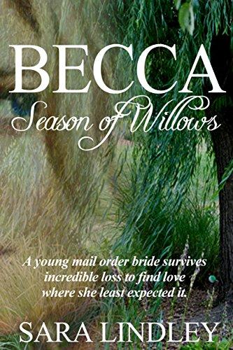 Free Kindle Book : BECCA Season of Willows