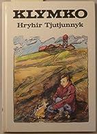 Klymko by Hryhir Tjutjunnyk