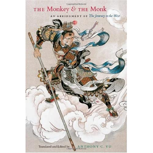 The Monkey and the Monk: An Abridgment of The Journey to the West