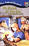 Jean M Malone No Room at the Inn: The Nativity Story (All Aboard Reading - Level 2 (Quality))