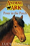 Pony in the Porch (Animal Ark, No. 2) (0340607718) by LUCY DANIELS
