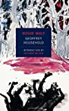 Rogue Male (New York Review Books Classics) Geoffrey Household