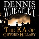 The KA of Gifford Hillary Audiobook by Dennis Wheatley Narrated by Nick Mercer