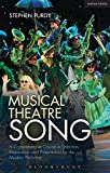 Musical Theatre Song: A Comprehensive Course in Selection, Preparation and Presentation for the Modern Performer (Performance Books)