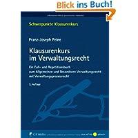 Klausurenkurs im Verwaltungsrecht: Ein Fall- und Repetitionsbuch zum Allgemeinen und Besonderen Verwaltungsrecht...