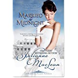 Married By Midnight (Pembroke Palace Series, Book Four) ~ Julianne MacLean