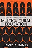 img - for An Introduction to Multicultural Education, 4th Edition book / textbook / text book