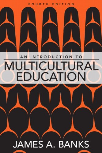 An Introduction to Multicultural Education, 4th Edition