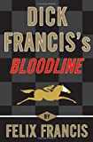 Dick Franciss Bloodline
