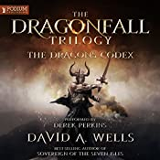 The Dragon's Codex: Dragonfall, Book 2 | David A. Wells
