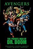 img - for Avengers: The Private War of Dr. Doom (Avengers (Marvel Unnumbered)) book / textbook / text book