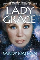 Lady Grace; A Thrilling Adventure Wrapped in the Embrace of Epic Love