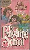 The Finishing School (0330291343) by GAIL GODWIN