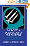 The Political Psychology of the Gulf...