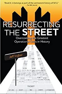 Resurrecting The Street: Overcoming The Greatest Operational Crisis In History by Jeff Ingber ebook deal