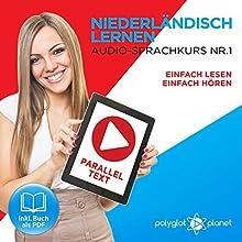 Niederländisch Lernen: Einfach Lesen, Einfach Hören: Paralleltext Audio-Sprachkurs Nr. 1 Hörbuch von  Polyglot Planet Gesprochen von: Danique van Vuren, Michael Sonnen