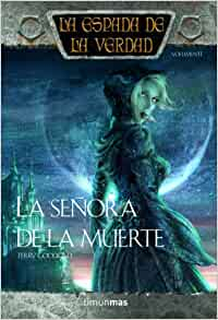 La se?ora de la muerte: Terry Goodkind: 9788448039684: Amazon.com