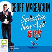 Sensitive New Age Spy | [Geoff McGeachin]